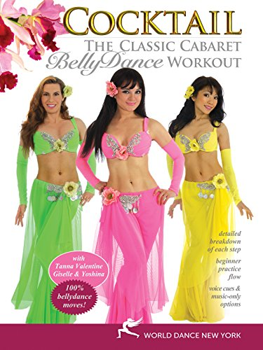 Cocktail: The Classic Cabaret Bellydance Workout, with Tanna Valentine