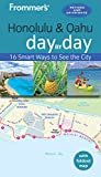 Frommer s Honolulu and Oahu day by day (Day by Day Guides)