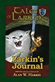 Larkin's Journal, Alan W. Harris, 0977363333