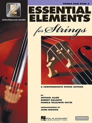 Essential Elements 2003 Book - Essential Elements 2000 for Strings - Book 2: Double Bass by Gillespie, Robert, Tellejohn Hayes, Pamela, Allen, Michael (2003) Sheet music