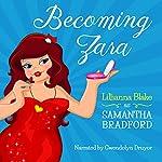 Becoming Zara | Lillianna Blake,P. Seymour