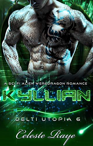 Kyllian: Delti Utopia 6 (A Sci-Fi Alien Weredragon Romance)