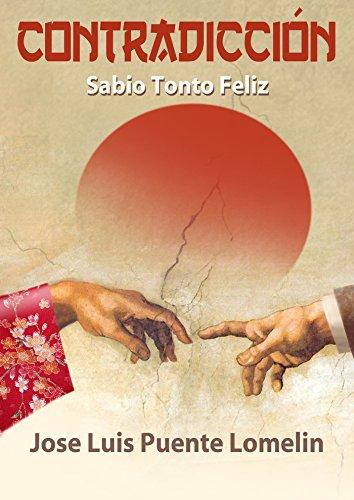 Download for free Contradicción: Sabio, tonto, feliz