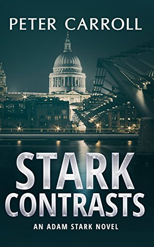 Book: Stark Contrasts (An Adam Stark novel) by Peter Carroll