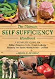 The Ultimate Self-Sufficiency Handbook, Abigail R. Gehring, 1616087102