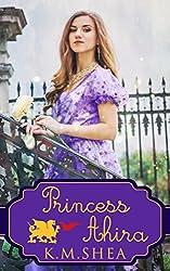 Princess Ahira by K.M. Shea