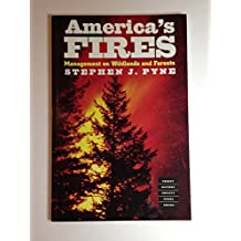 America's Fires: Management on Wildlands and Forests