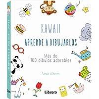 KAWAII APRENDE A DIBUJARLOS: MAS DE 100 DIBUJOS