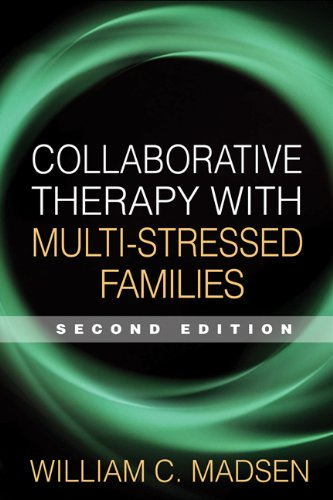 (Collaborative Therapy with Multi-Stressed Families, Second Edition (The Guilford Family Therapy Series))