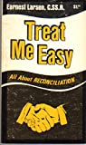 img - for Treat Me Easy: All About Reconciliation book / textbook / text book