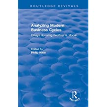 Analyzing Modern Business Cycles: Essays Honoring: Essays Honoring