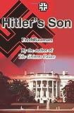 Hitler's Son, Fred Bauman, 0595205518