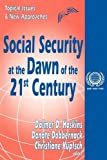 img - for Social Security at the Dawn of the 21st Century (International Social Security) book / textbook / text book