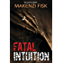 Fatal Intuition (Intuition Series Book 3)