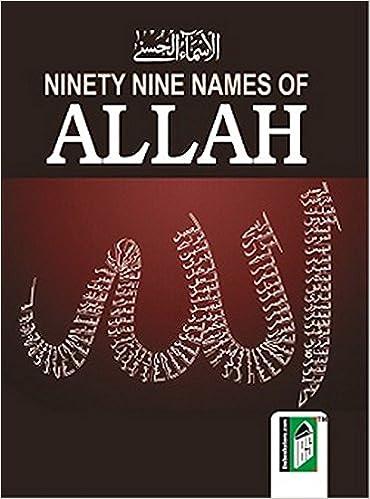 99 Names Of Allah English Arabic PktPB Paperback 1 Jan 2012