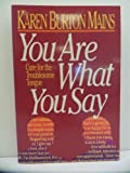 You Are What You Say, Karen B. Mains, 0310342112