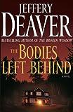 The Bodies Left Behind, Jeffery Deaver, 1416595619