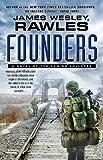 Founders, James Wesley Rawles, 1476740089