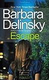 Escape, Barbara Delinsky, 0307476022