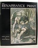 The Renaissance Print, 1471-1550, David Landau and Peter W. Parshall, 0300057393