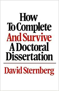 Complete dissertation doctoral survive