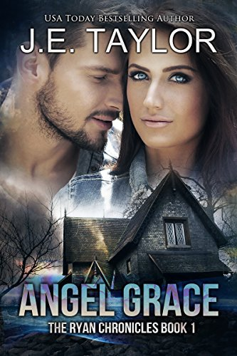 Angel Grace: Formerly titled Saving Grace (The Ryan Chronicles Book 1)