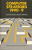 img - for Computer Strategies, 1990-99: Technologies, Costs, Markets book / textbook / text book