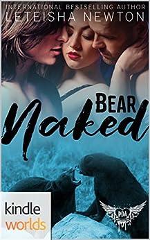 Paranormal Dating Agency: Bear Naked (Kindle Worlds Novella) by [Newton, LeTeisha]