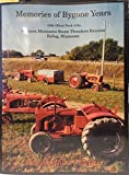 Memories of Bygone Years Official Handbook of Western Minnesota Steam Threshers Reunion, Inc. 43rd Reunion 1996