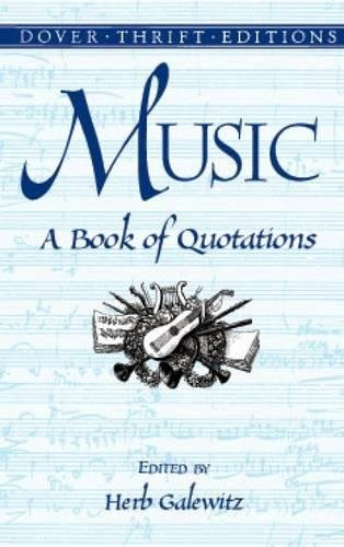 Music: A Book of Quotations (Dover Thrift Editions)