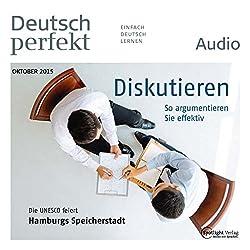 Deutsch perfekt Audio - Diskutieren. 10/2015