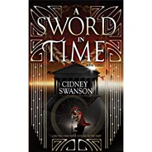 A Sword in Time (Thief in Time Book 3)