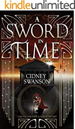 A Sword in Time (Thief in Time Series Book 3)