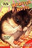 Hamster Hotel, Lucy Daniels, 0439051614