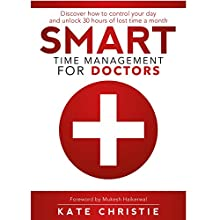 Smart Time Management for Doctors Audiobook by Kate Christie Narrated by Kate Christie
