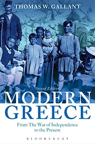 Modern Greece: From the War of Independence to the Present