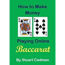 How to Make Money Playing Online Baccarat