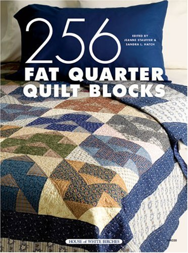 256 Fat Quarter Quilt Blocks - Block Quarter Quilt