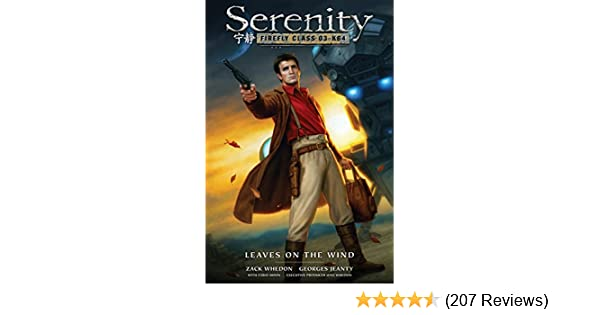 Serenity Leaves On The Wind Joss Whedon 9781616554897 Amazon