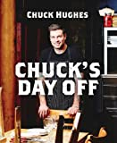 Chuck's Day Off, Chuck Hughes, 0062357344