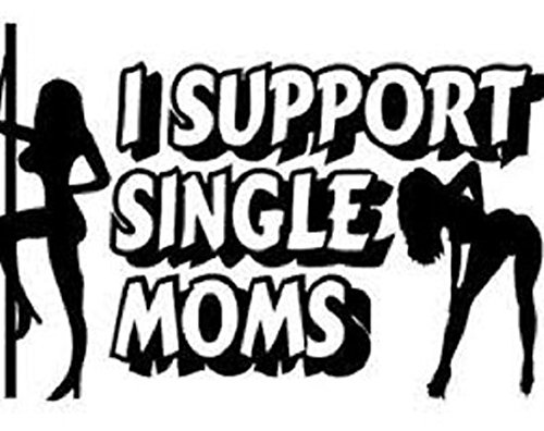 1Pc Vinyl I Support Single Moms Funny Truck Stickers Window Decal Black