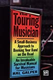 The Touring Musician: A Small-Business Approach to
