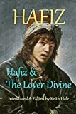 img - for Hafiz & The Lover Divine book / textbook / text book