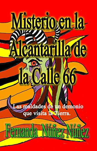 Misterio en la Alcantarilla de la Calle 66: Historias de Demonios | Cuentos | Literatura