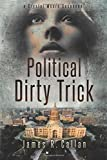 img - for Political Dirty Trick: A Crystal Moore Suspense (Volume 3) book / textbook / text book