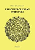 Principles of Urban Structure, Salingaros, Nikos A., 0989346943