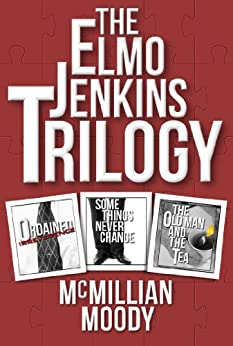 The Elmo Jenkins Trilogy by [Moody, McMillian]