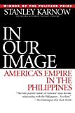 Book cover for In Our Image: America's Empire in the Philippines