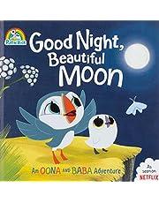 Good Night, Beautiful Moon: An Oona and Baba Adventure