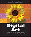 img - for Digital Art: Its Arts and Science book / textbook / text book